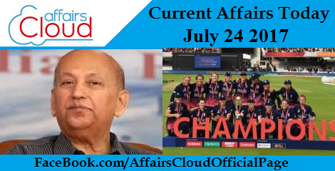 Current Affairs July24 2017