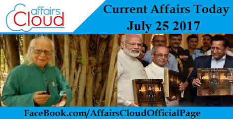 Current Affairs July 25 2017