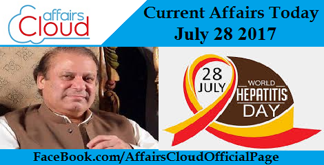 Current Affairs July 28 2017