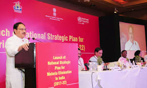 Shri J P Nadda launches the National Strategic Plan for Malaria Elimination 2017-22