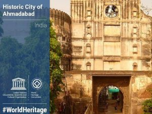 UNESCO declares Ahmedabad as world heritage city