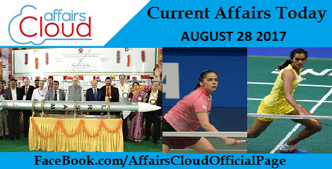 Current Affairs August 28 2017