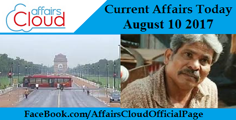 Current Affairs August 10 2017