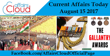 Current-Affairs-Today-August-15-2017