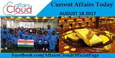 Current Affairs August 18 2017