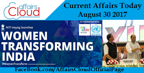 Current-Affairs-Today-August-30-2017
