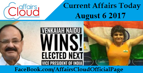 Current Affairs August 6 2017