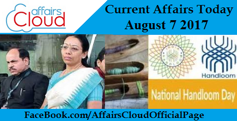 Current Affairs August 7 2017