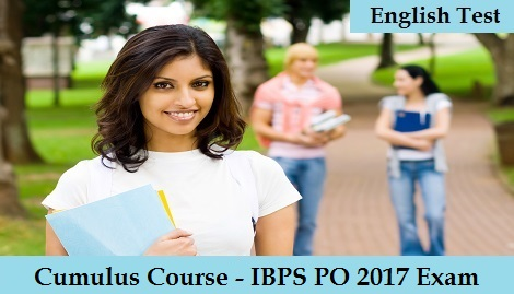 Cumulus Course IBPS PO 2017 Exam - English Test