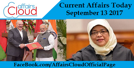 Current Affairs Today September 13 2017