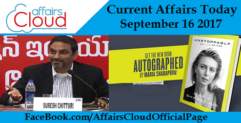 Current Affairs Today September 16 2017