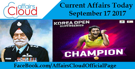 Current Affairs Today September 17 2017