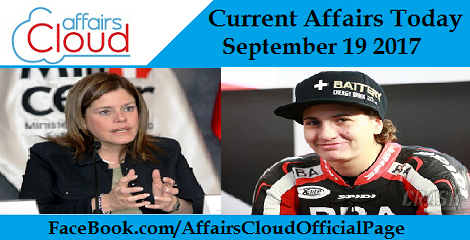 Current Affairs Today September 19 2017