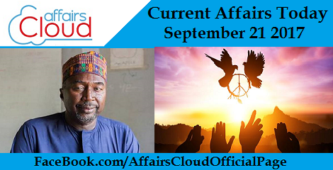 Current Affairs Today September 21 2017