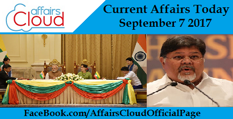 Current Affairs Today September 7 2017