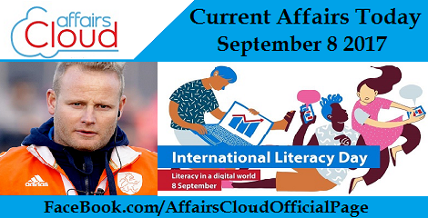Current Affairs Today September 8 2017