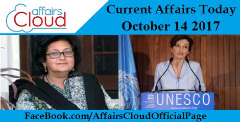 Current Affairs October 14 2017