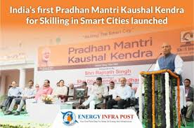 India's First Pradhan Mantri Kaushal Kendra for Skilling in Smart Cities