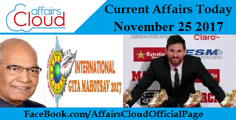 Current Affairs Today - November 25 2017