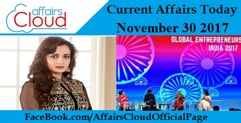 Current Affairs Today - November 30 2017