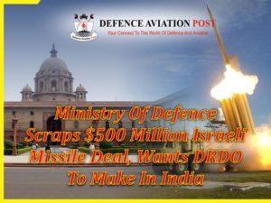 Ministry-of-Defence-scraps-500-million-Israeli-missile
