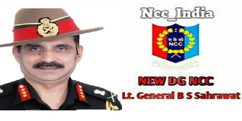 Lieutenant General B S Sahrawat takes over as Director General of National Cadet Corps