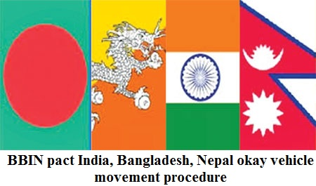 BBIN pact: India, Bangladesh, Nepal okay vehicle movement procedure
