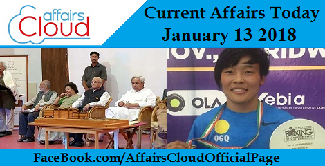 Current Affairs Today -January 13 2018