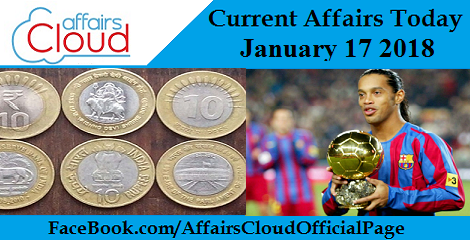 Current Affairs Today- January 17 2018