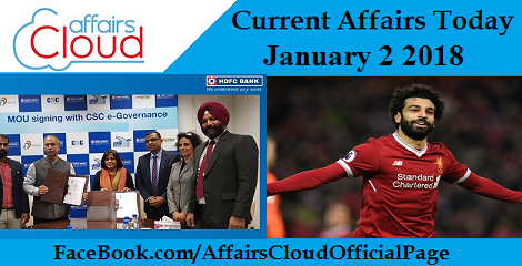 Current Affairs Today - January 2 2018