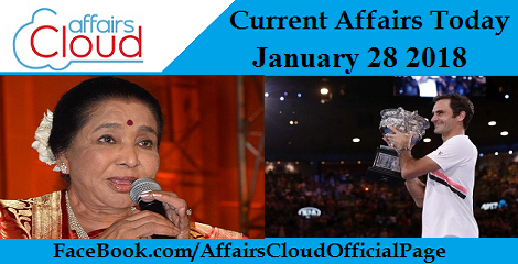 Current Affairs Today January 28 2018