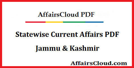 Jammu & Kashmir Current Affairs PDF - July 2019 Updated