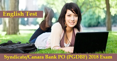 Syndicate-Canara Bank PO (PGDBF) 2018 Exam - English Test