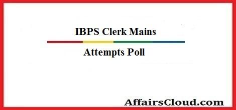 ibps-clerk-mains-attempt-poll