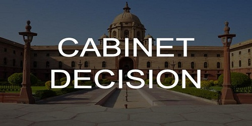Cabinet Approvals on March  28, 2018