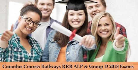 Cumulus Course - Railways RRB ALP & Group D 2018 Exams
