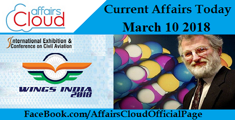 Current Affairs Today - March 10 2018