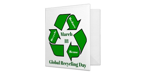Global Recycling Day - March 18