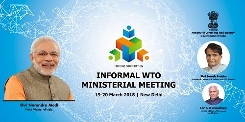 Informal WTO Ministerial Meet held in New Delhi