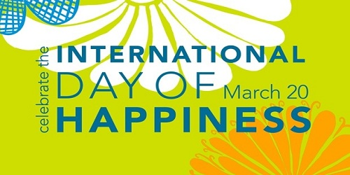 International Day of Happiness - March 20