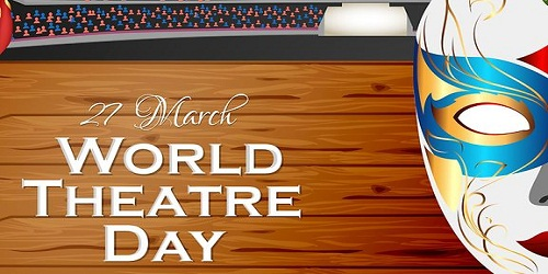 World Theater Day - March 27