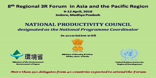 Eighth Regional 3R Forum in Asia and Pacific was held in Indore, Madhya Pradesh