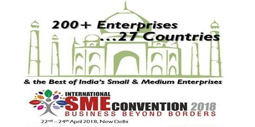 First International SME Convention 2018 to be held in New Delhi