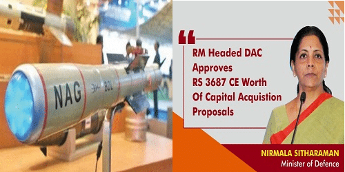 DAC Approves Capital Acquisition Proposals Worth Rs 3687 Crore