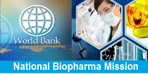 Govt. of India and World Bank sign legal agreement on National Biopharma Mission