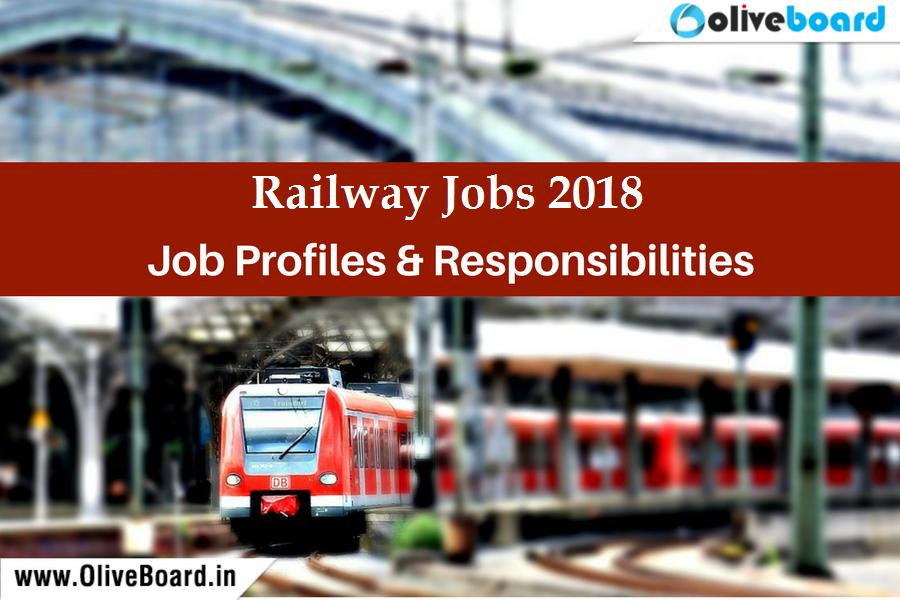 Railway Jobs 2018 Profiles and Responsibilities