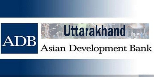 ADB has agreed in principle to give an aid of 1700 crore rupees to Uttarakhand