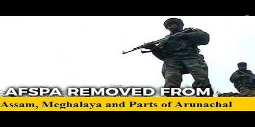 AFSPA removed from Assam, Meghalaya and parts of Arunachal