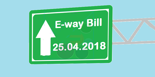 Roll-out of e-Way Bill system for Intra-State movement of goods in Arunachal Pradesh, Madhya Pradesh, Meghalaya, Sikkim and Puducherry