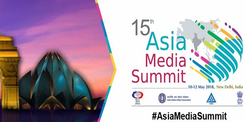 India to Host 15th Asia Media Summit from 10-12 May in New Delhi